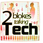 Two Blokes Talking Tech Episode 206 looks at Apple Watch and the Surface 3 tablet