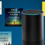 Now you can get your Alexa-powered smart speaker to play your Audible audiobooks