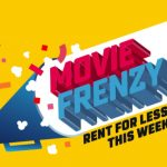 Get the popcorn ready – Movie Frenzy is back so you can watch hit films for $3 or less
