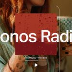 Sonos has launched a new radio streaming service