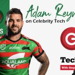 South Sydney captain Adam Reynolds is our special guest on Episode 415 of the Tech Guide podcast