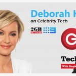 Tune in to Tech Guide Episode 416 with special guest 2GB and Channel 9 presenter Deborah Knight