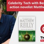 Tune in to Tech Guide Episode 428 with special guest best-selling novelist Matthew Reilly