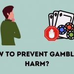 How to prevent gambling harm