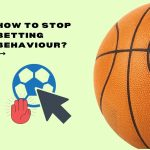 How To Stop Betting Behaviour