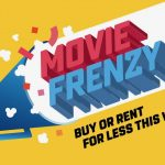 Grab the popcorn – Movie Frenzy is back for a week with rentals for just $3 or less